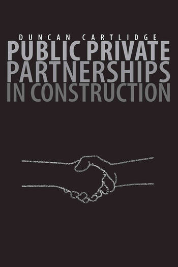 Public Private Partnerships in Construction book cover