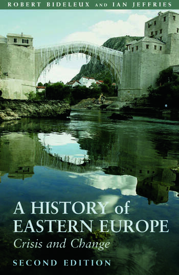 A History of Eastern Europe Crisis and Change book cover