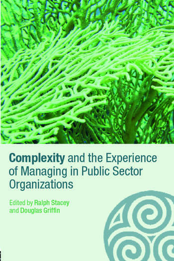 Complexity and the Experience of Managing in Public Sector Organizations book cover