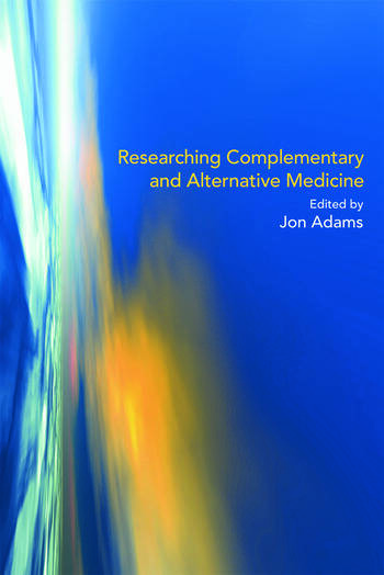 Researching Complementary and Alternative Medicine book cover