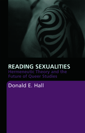 Reading Sexualities Hermeneutic Theory and the Future of Queer Studies book cover