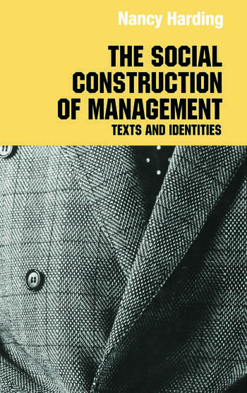 The Social Construction of Management book cover
