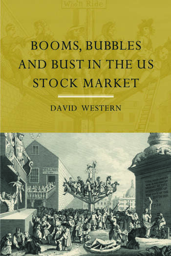 Booms, Bubbles and Bust in the US Stock Market book cover