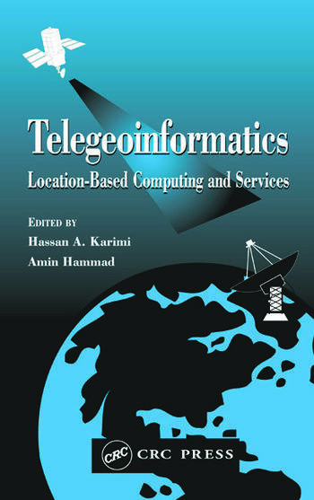 Telegeoinformatics Location-Based Computing and Services book cover