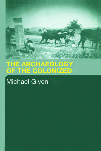 The Archaeology of the Colonized book cover