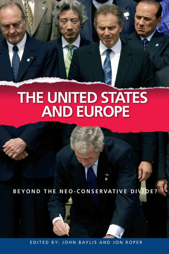 The United States and Europe Beyond the Neo-Conservative Divide? book cover