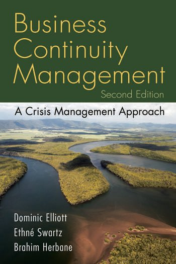 Business Continuity Management A Crisis Management Approach book cover