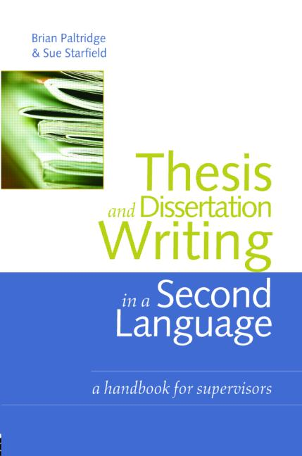 Thesis and Dissertation Writing in a Second Language A Handbook for Supervisors book cover