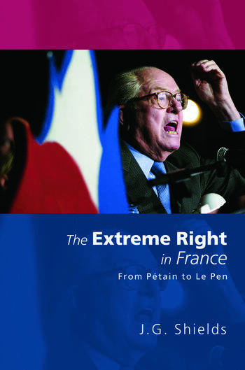 The Extreme Right in France From Pétain to Le Pen book cover