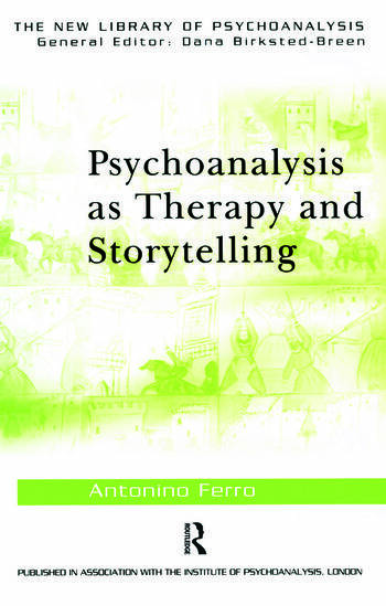 Psychoanalysis as Therapy and Storytelling book cover
