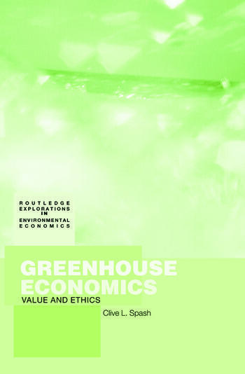 Greenhouse Economics Value and Ethics book cover