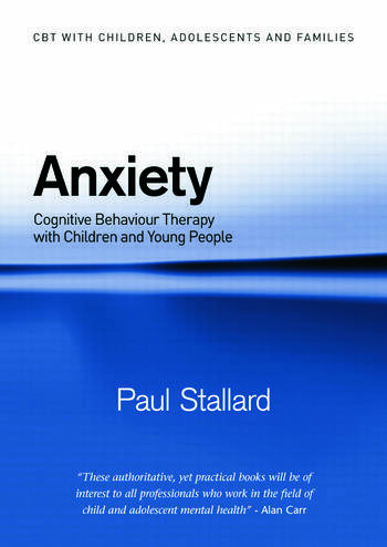 Anxiety Cognitive Behaviour Therapy with Children and Young People book cover