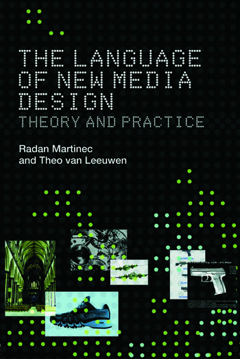 The Language of New Media Design Theory and Practice book cover