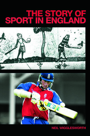 The Story of Sport in England book cover