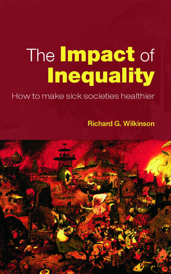 The Impact of Inequality How to Make Sick Societies Healthier book cover