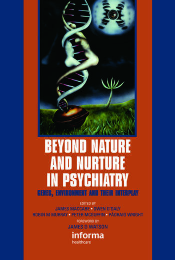 Beyond Nature and Nurture in Psychiatry Genes, Environment and their Interplay book cover