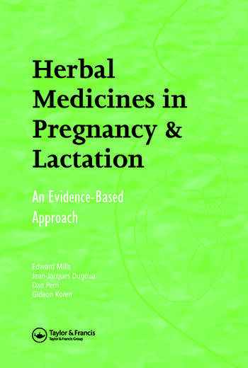 Herbal Medicines in Pregnancy and Lactation An Evidence-Based Approach book cover