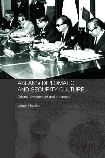 ASEAN's Diplomatic and Security Culture Origins, Development and Prospects book cover