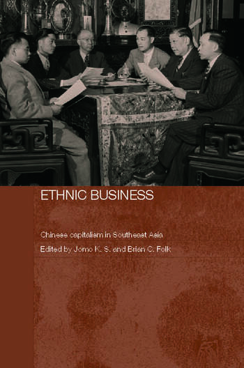 Ethnic Business Chinese Capitalism in Southeast Asia book cover