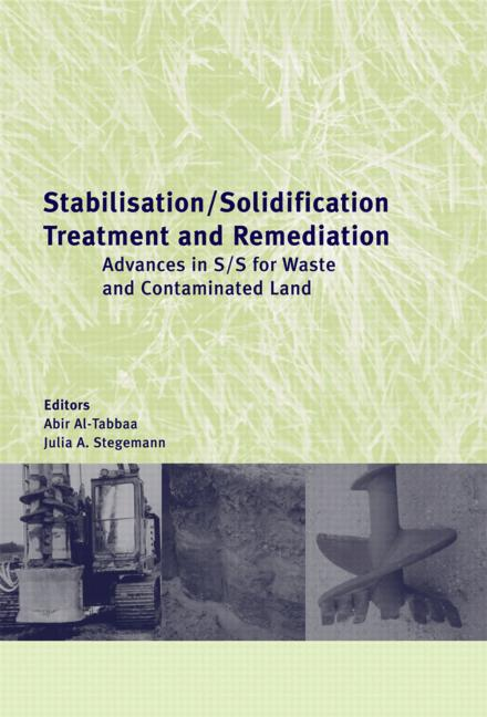 Stabilisation/Solidification Treatment and Remediation Proceedings of the International Conference on Stabilisation/Solidification Treatment and Remediation, 12-13 April 2005, Cambridge, UK book cover