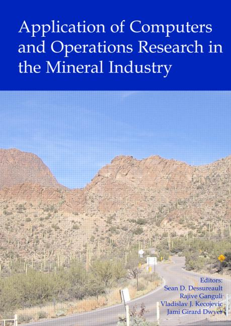 Application of Computers and Operations Research in the Mineral Industry Proceedings of the 32nd International Symposium on the Application of Computers and Operations Research in the Mineral Industry (APCOM) 2005), Tucson, USA, 30 March - 1 April 2005 book cover