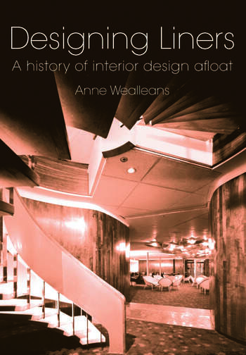 Designing Liners A History of Interior Design Afloat book cover