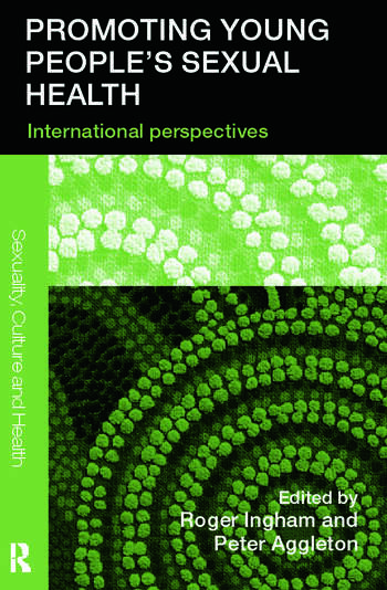 Promoting Young People's Sexual Health International Perspectives book cover