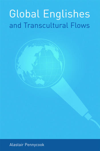 Global Englishes and Transcultural Flows book cover