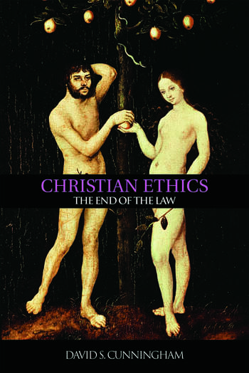 Christian Ethics The End of the Law book cover