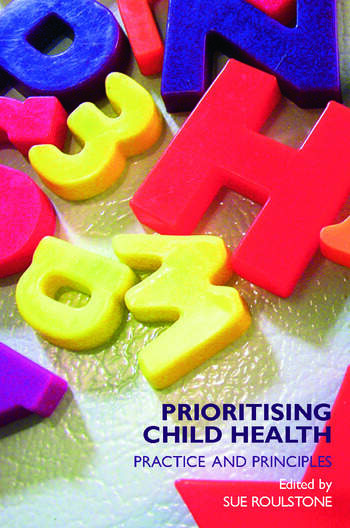 Prioritising Child Health Practice and Principles book cover