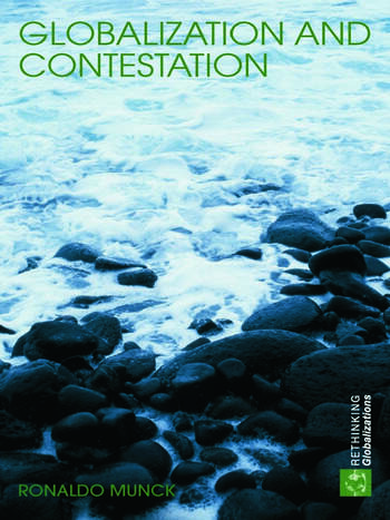 Globalization and Contestation The New Great Counter-Movement book cover