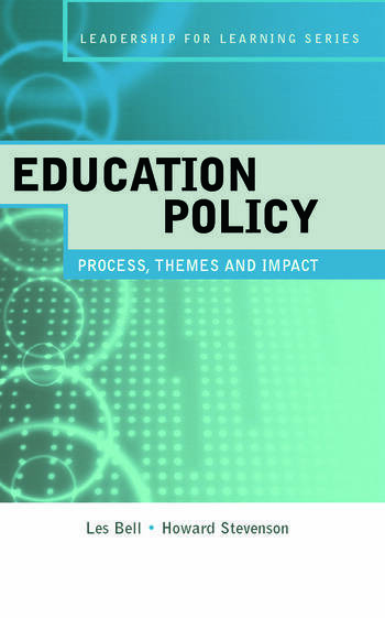 Education Policy Process, Themes and Impact book cover