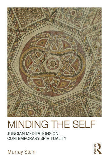 Minding the Self Jungian meditations on contemporary spirituality book cover