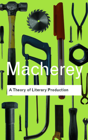 A Theory of Literary Production book cover