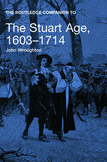 The Routledge Companion to the Stuart Age, 1603-1714 book cover