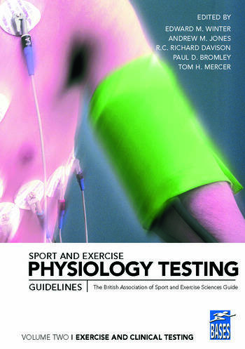 Sport and Exercise Physiology Testing Guidelines: Volume II - Exercise and Clinical Testing The British Association of Sport and Exercise Sciences Guide book cover