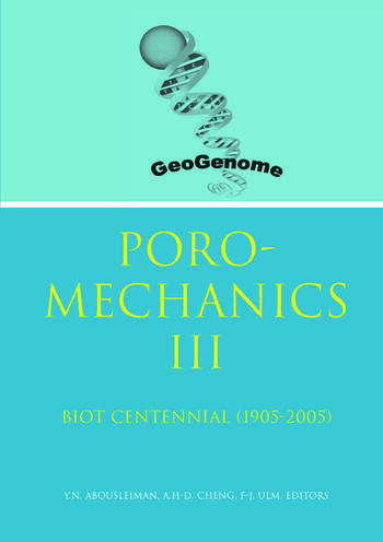 Poromechanics III - Biot Centennial (1905-2005) Proceedings of the 3rd Biot Conference on Poromechanics, 24-27 May 2005, Norman, Oklahoma, USA book cover