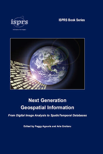 Next Generation Geospatial Information From Digital Image Analysis to Spatiotemporal Databases book cover