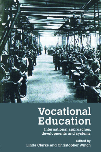 Vocational Education International Approaches, Developments and Systems book cover