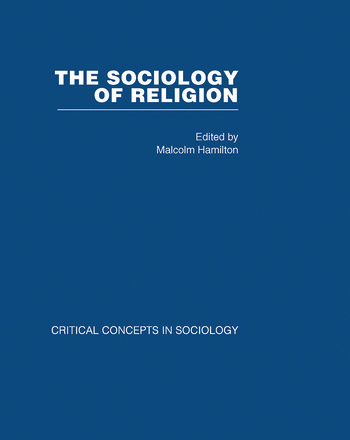Sociology of Religion V4 Critical Concepts in Sociology book cover