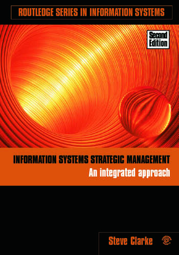 Information Systems Strategic Management An Integrated Approach book cover