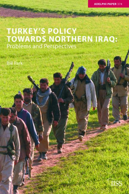 Turkey's Policy Towards Northern Iraq Problems and Prospects book cover