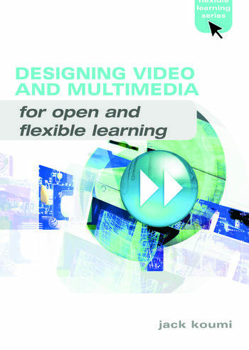 Designing Video and Multimedia for Open and Flexible Learning book cover