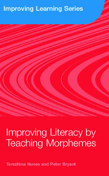 Improving Literacy by Teaching Morphemes book cover