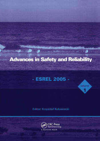 Advances in Safety and Reliability - ESREL 2005, Two Volume Set Proceedings of the European Safety and Reliability Conference, ESREL 2005, Tri City (Gdynia-Sopot-Gdansk), Poland, 27-30 June 2005 book cover