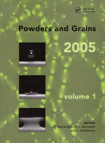 Powders and Grains 2005, Two Volume Set Proceedings of the International Conference on Powders & Grains 2005, Stuttgart, Germany, 18-22 July 2005 book cover