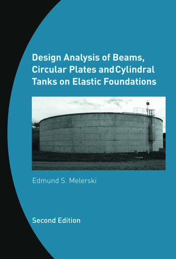Design Analysis of Beams, Circular Plates and Cylindrical Tanks on Elastic Foundations Including Software CD-ROM book cover