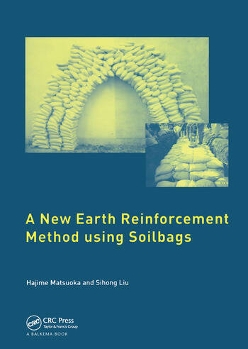 A New Earth Reinforcement Method Using Soilbags book cover