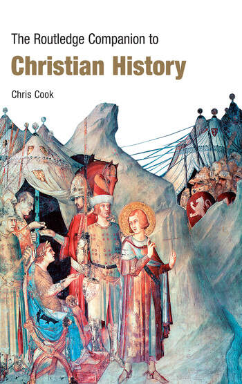 The Routledge Companion to Christian History book cover