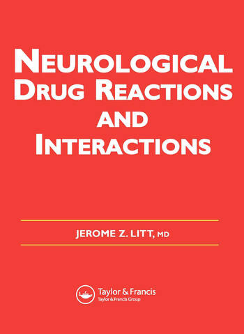 Neurological Drug Reactions and Interactions book cover